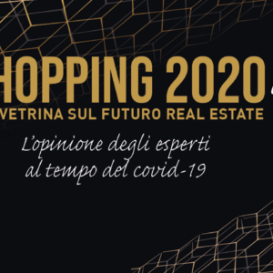 Shopping 2020 - Mercato immobiliare commerciale
