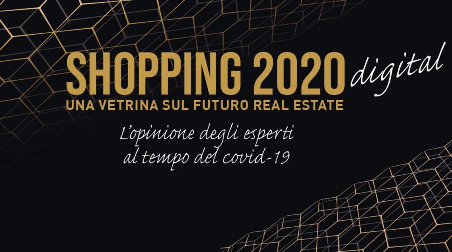 Shopping 2020 - Mercato immobiliare commerciale