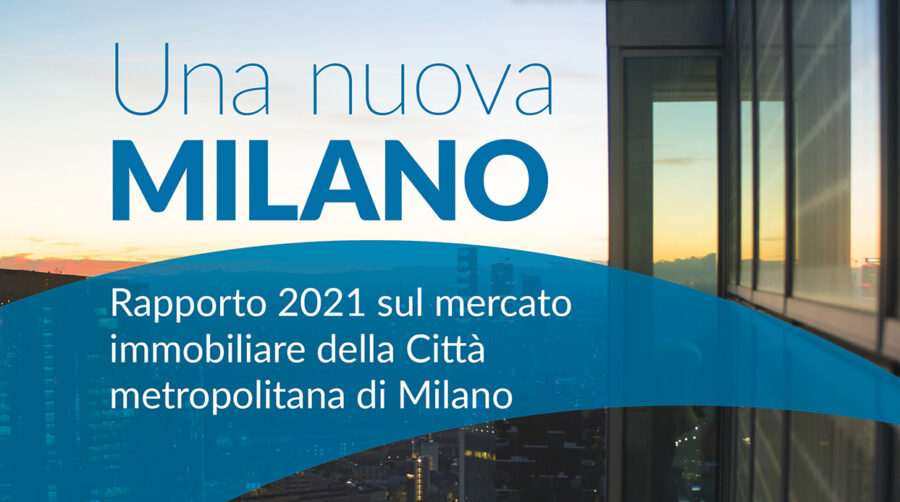 Mercato immobiliare di Milano 2021